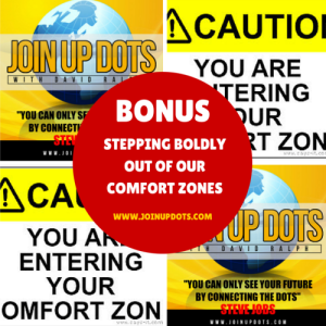 Bonus - Stepping Out Of Our Comfort Zones
