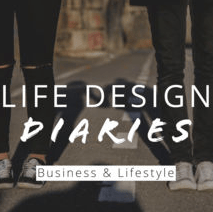 Life Design Diaries