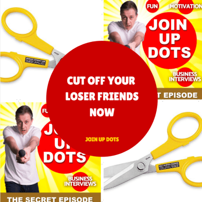 Cut Off Your Loser Friends